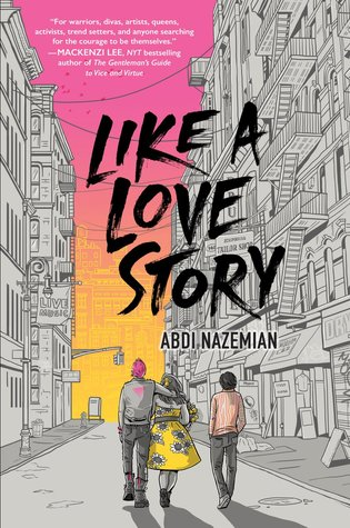 Cover Crush: Like a Love Story by Abdi Nazemian