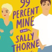 New Release Review: 99 Percent Mine by Sally Thorne