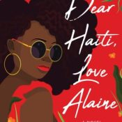 Cover Crush: Dear Haiti, Love Alaine by Maika Moulite & Maritza Moulite