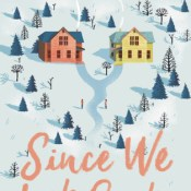 Cover Crush: Since We Last Spoke by Brenda Rufener
