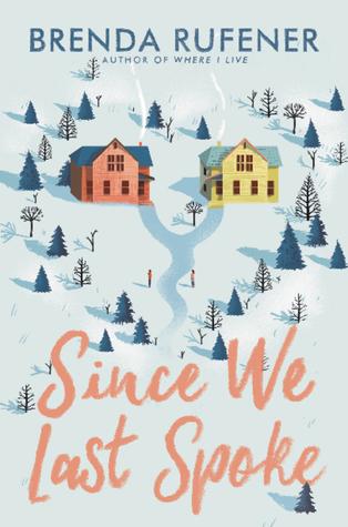 Cover Crush: Since We Last Spoke by Brenda Rufener