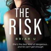 Fridays I'm In Love: The Risk (Briar U #2) by Elle Kennedy