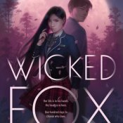 Books On Our Radar: Wicked Fox by Kat Cho