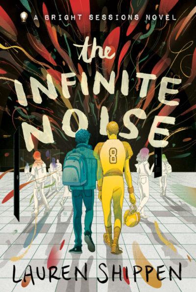 Cover Crush: The Infinite Noise by Lauren Shippen