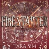 Review: Firestarter by Tara Sim