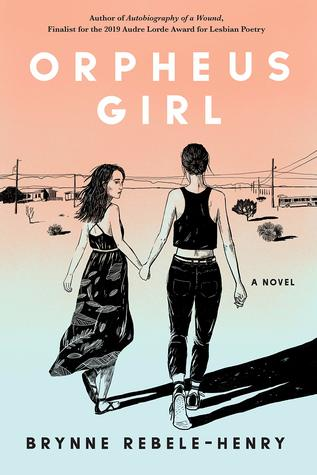 Cover Crush: Orpheus Girl by Brynne Rebele-Henry