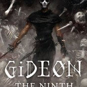 Cover Crush: Gideon the Ninth by Tamsyn Muir