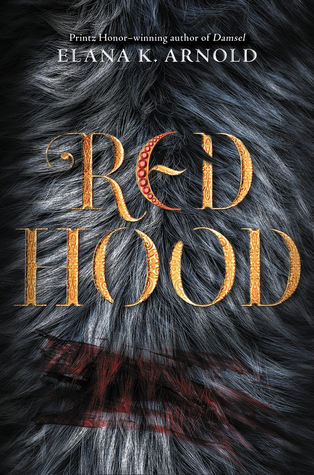 Books On Our Radar: Red Hood by Elana K. Arnold