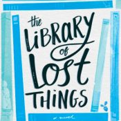 Blog Tour & Top 10 List: The Library of Lost Things by Laura Taylor Namey
