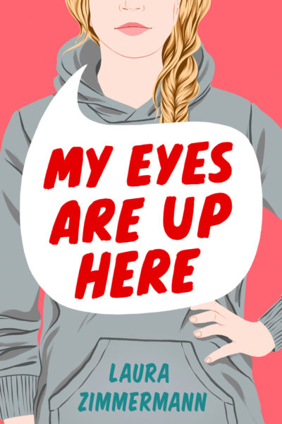 Cover Crush: My Eyes Are Up Here by Laura Zimmerman