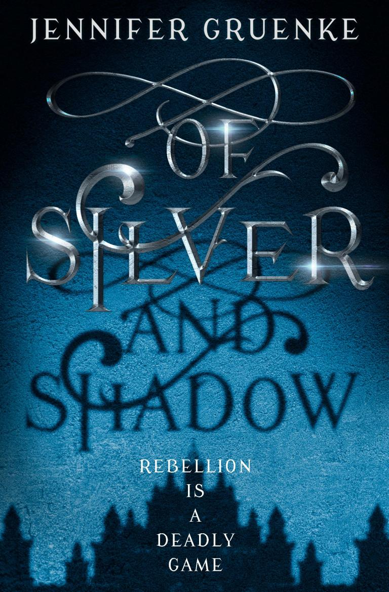 Cover Reveal: Of Silver and Shadow by Jennifer Gruenke
