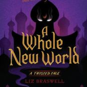 Book Rewind Review: A Whole New World by Liz Braswell (Disney Twisted Tales Originals Series)