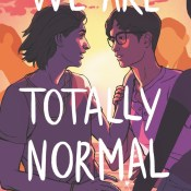 Cover Crush: We are Totally Normal by Rahul Kanakia
