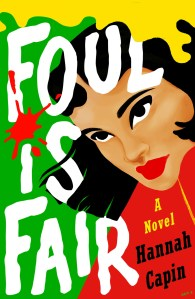 Audiobook Review & Excerpt: Foul is Fair by Hannah Capin