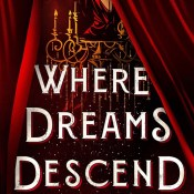 Cover Crush: Where Dreams Descend