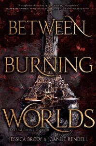 Blog Tour & Giveaway: Between Burning Worlds by Jessica Brody & Joanne Rendell