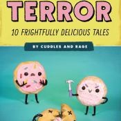 Review: Bites of Terror: 10 Frightfully Delicious Tales by Cuddles and Rage