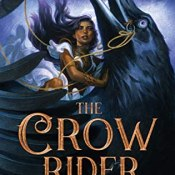 Review: The Crow Rider (The Storm Crow #2) by Kalyn Josephson