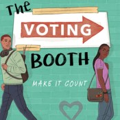 Books on Our Radar: The Voting Booth by Brandy Colbert