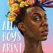 Audiobook Review & Giveaway: All Boys Aren't Blue by George M. Johnson