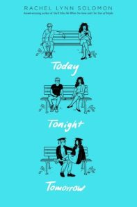 Blog Tour, Author Interview, & Giveaway: Today Tonight Tomorrow by Rachel Lynn Solomon