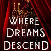 Review & Giveaway: Where Dreams Descend by Janella Angeles