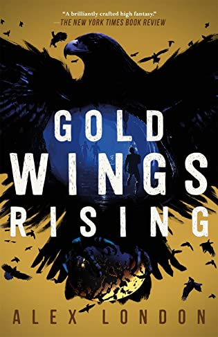 Feature & Giveaway: 5 Reasons Why I'm Excited for Gold Wings Rising by Alex London