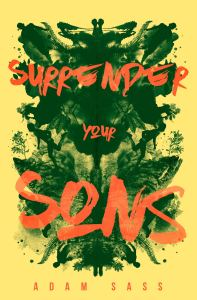 Books On Our Radar & Giveaway: Surrender Your Sons by Adam Sass