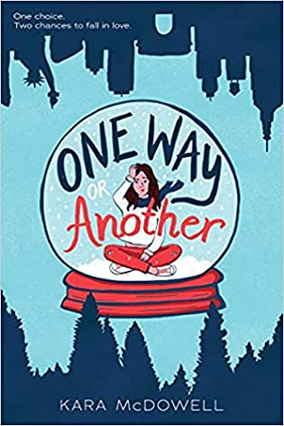 Author Interview: One Way or Another by Kara McDowell