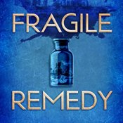 Cover Crush: Fragile Remedy by Maria Ingrande Mora