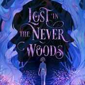 Books on Our Radar: Lost in the Never Woods by Aiden Thomas