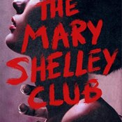 Author Interview & Review: The Mary Shelley Club by Goldy Moldavsky