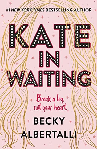 Cover Crush: Kate in Waiting by Becky Albertalli