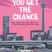 Books on Our Radar: When You Get the Chance by Tom Ryan and Robin Stevenson