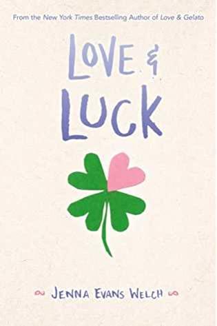 Love & Luck (Love & Gelato, #2)