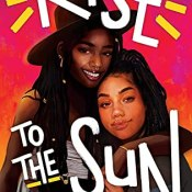 Cover Crush: Rise to the Sun by Leah Johnson