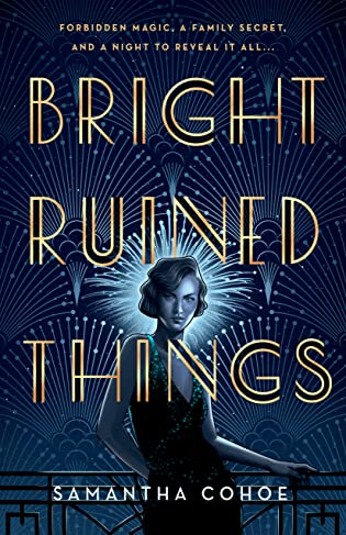 Cover Crush: Bright Ruined Things by Samantha Cohoe