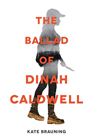 Books on Our Radar: The Ballad of Dinah Caldwell by Kate Brauning