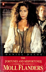 The Fortunes and Misfortunes of Moll Flanders by Daniel Defoe 1