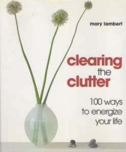 Clearing the Clutter by Mary Lambert 2