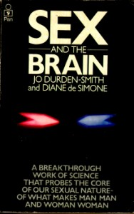 Sex and the Brain by Jo Durden-Smith and Diane de Simone 5