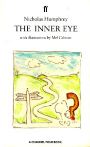 The Inner Eye by Nicholas Humphrey 2