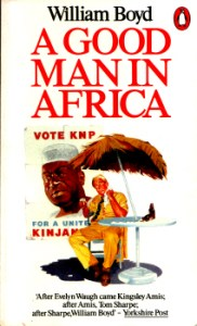 A Good Man in Africa by William Boyd 2