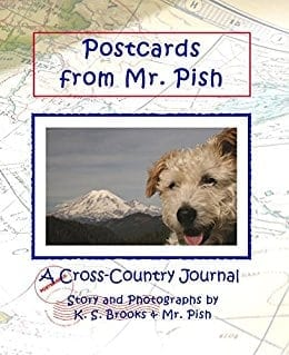 Postcards from Mr. Pish: A Cross-Country Journal (Mr. Pish's Postcards Series Book 1)