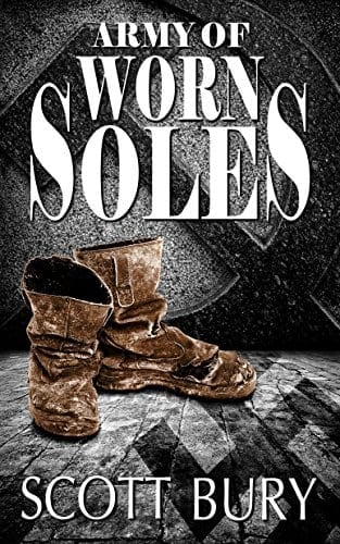 Army of Worn Soles (The Eastern Front Trilogy Book 1)