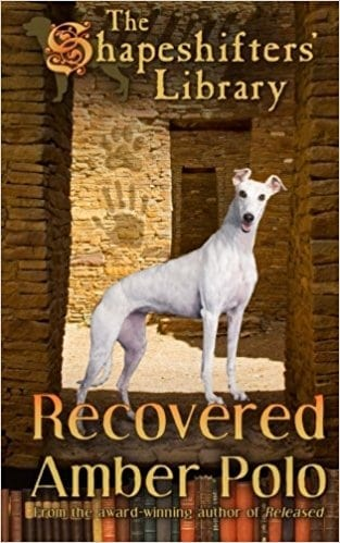 Recovered: The Shapeshifters' Library Book Three (Volume 3)