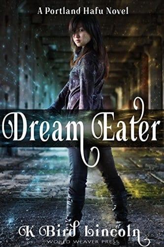 Dream Eater (Portland Hafu Book 1)