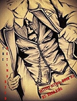 The Outsmarted (Instant Action Book Series 1)