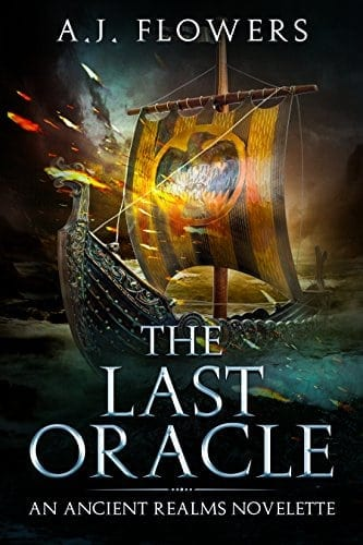 The Last Oracle: An Ancient Realms Novelette