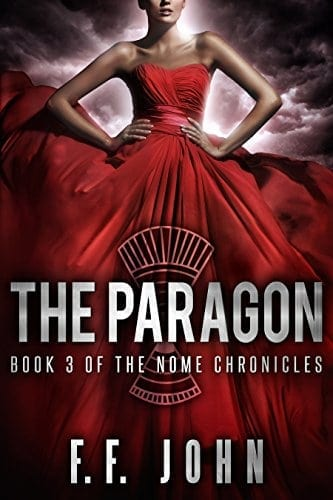 The Paragon: Book 3 of The Nome Chronicles